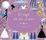 El lago de los cisnes (Castellano - A Partir De 6 Años - Manipulativos (Libros...